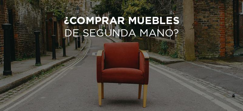 5 consejos para comprar muebles de segunda mano inmadrid for Muebles de segundamano madrid
